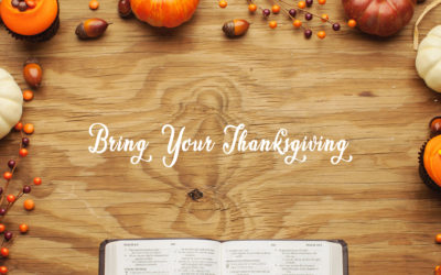 Bring Your Thanksgiving